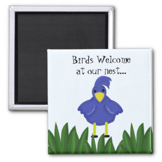 Birds Welcome at our Nest - Bluebird Fridge Magnet