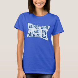 Women's Basic T-Shirt with Birds Well WIth Others design