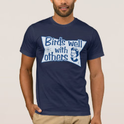Men's Basic American Apparel T-Shirt with Birds Well WIth Others design