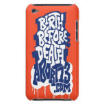 Birth Before Death / Abort73.com iPod Touch Case-Mate Case