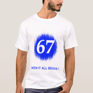 BIRTH DATES 67 BLUE T-Shirt