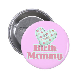 Birth Mommy Pink Ribbon Heart Button