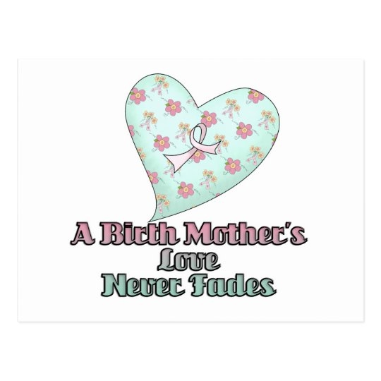Birth Mothers Love Never Fades Postcard
