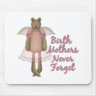 Birth Mothers Never Forget Teddy Bear Design Mouse Pad