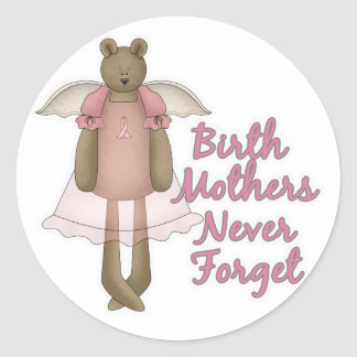 Birth Mothers Never Forget Teddy Bear Design Round Stickers