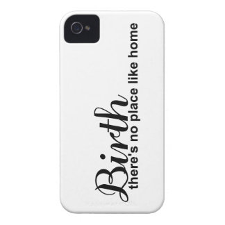 Birth- no place like home Case-Mate iPhone 4 case