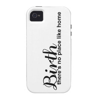 Birth- no place like home vibe iPhone 4 covers