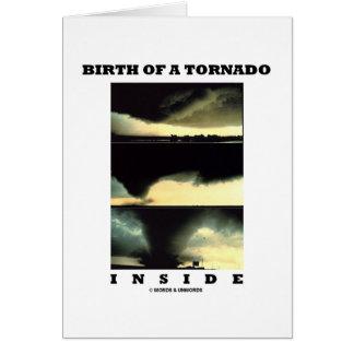 Birth Of A Tornado Inside (Meteorology) Greeting Card