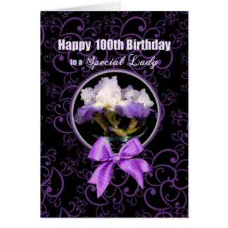 Birthday - 100th - Special Lady - Purple Iris Greeting Card