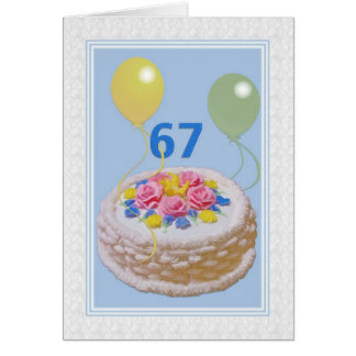 Birthday, 67th, Cake and Balloons Card