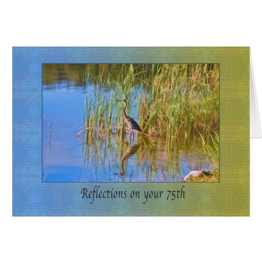 Birthday, 75th, Tricolored Heron, Reflections Greeting Card