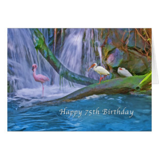 Birthday, 75th, Tropical Waterfall, Wild Birds Greeting Card