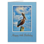 Birthday, 99th, Brown Pelican on Post Greeting Card