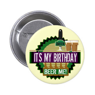 Birthday Beer Me Button