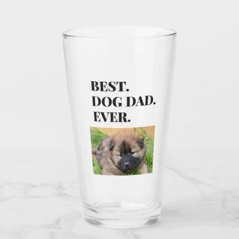 Birthday Best Dog Dad Ever Photo Pint Glass