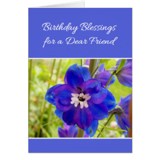 Birthday Blessings for a Dear Friend... Card