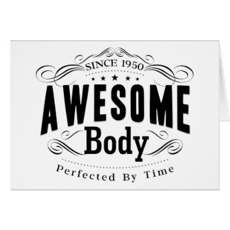 Birthday Born 1950 Awesome Body Greeting Card