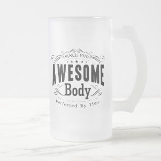Birthday Born 1970 Awesome Body Frosted Glass Beer Mug