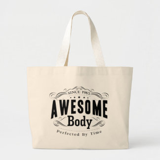 Birthday Born 1985 Awesome Body Large Tote Bag