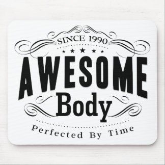 Birthday Born 1990 Awesome Body Mouse Pad