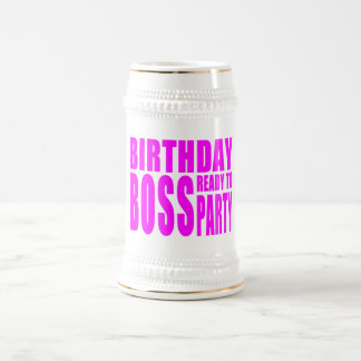 Birthday Boss Ready to Party in Pink Beer Stein