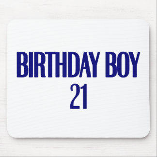 Birthday Boy 21 Mouse Pad