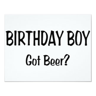 Birthday Boy Got Beer Card