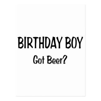 Birthday Boy Got Beer Postcard