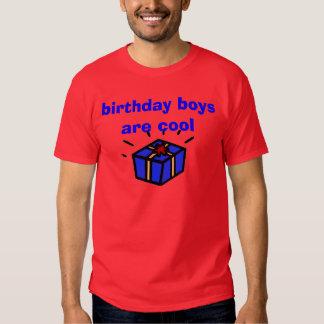 birthday boys are cool tee shirt