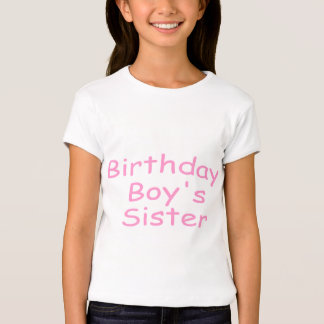 Birthday Boy's Sister T-Shirt