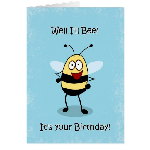 Birthday Buzz Funny Bumble Bee Greeting Card