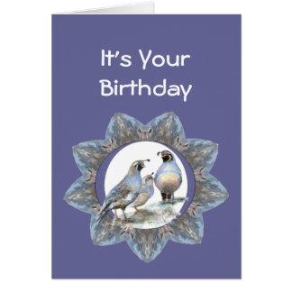 Birthday, California Quail, Bird, Nature, Gardens Greeting Card