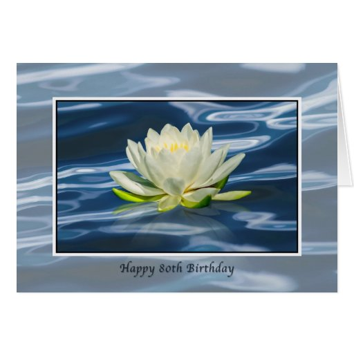 Birthday Card, 80th, Water Lily Reflected on Blue Card