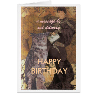birthday card, a message by owl delivery, HAPP...
