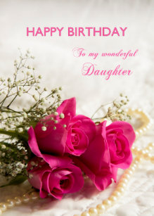 Birthday Card For Daughter With Pink Roses