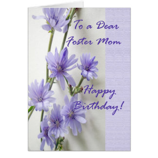 Birthday Card for Foster Mom, Chicory Flowers
