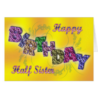 Birthday card for half sister with floral text