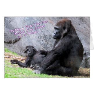 Birthday Card for Mom  ---  Mommy and Baby Gorilla