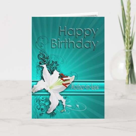 Birthday Card For Mother In Law With A White Lily Zazzle