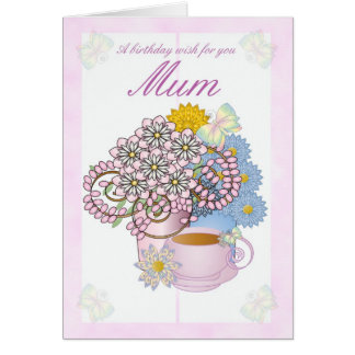 Birthday card for Mum flowers and butterfly's