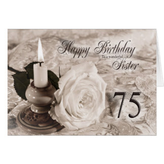 Birthday card for sister,75.  The candle and rose