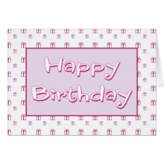 Birthday Card With Gifts Greeting Card