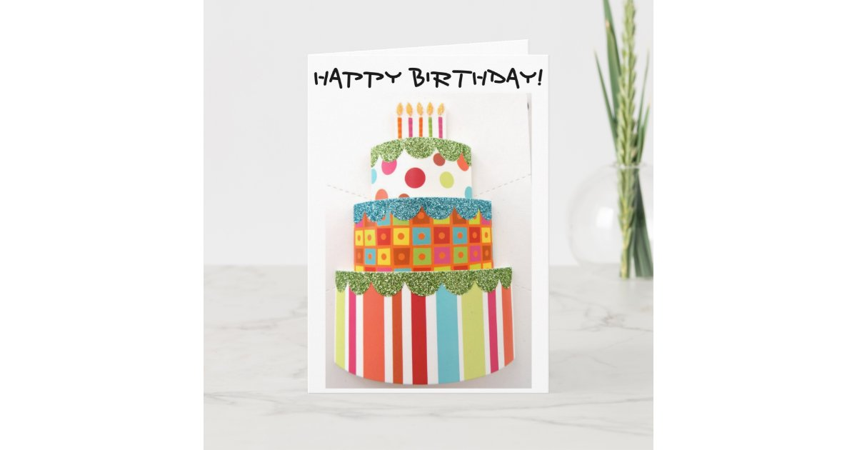 Birthday Card With The Biggest Birthday Cake Ever Zazzle