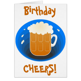 Birthday Cheers! Greeting Card