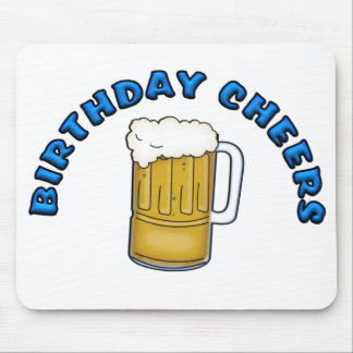 Birthday Cheers Mouse Pad