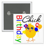 Birthday Chick 18 Years Old Pinback Buttons