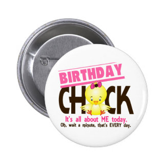 Birthday Chick 3 Pinback Button