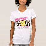 Birthday Chick 3 T Shirts