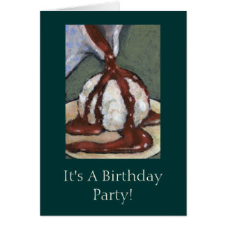 Birthday: Chocolate Sauce, Ice Cream: Art Card