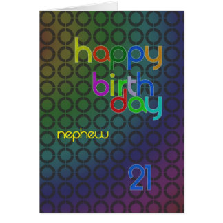Birthday circles for Nephew aged 21 Card